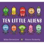 Ten Little Aliens - Mike Brownlow