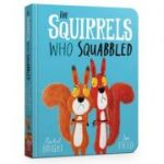 The Squirrels Who Squabbled Board Book - Rachel Bright
