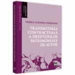 Transmiterea contractuala a drepturilor patrimoniale de autor - Viorica Cornelia Grajdeanu