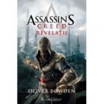 Assassin's Creed 4. Revelatii - Oliver Bowden