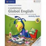 Cambridge Global English Stage 6 Activity Book - Jane Boylan, Claire Medwell