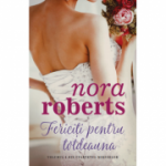 Fericiti pentru totdeauna - Nora Roberts