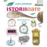 Istoriioare - Laura Grunberg