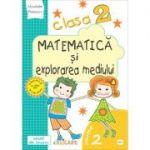 Matematica si explorarea mediului. Clasa a II-a. Partea II (E1). Caiet de lucru. Exercitii, probleme, probe de evaluare - Nicoleta Popescu