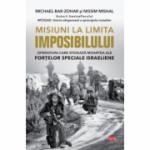 Misiuni la limita imposibilului - Michael Bar-Zohar, Nissim Mishal