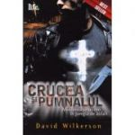 Crucea si pumnalul - David Wilkerson