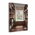 Cultiva tu jardin! El texto literario en la clase de espanol - Ioana Cecovniuc