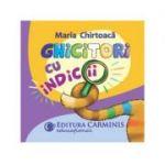 Ghicitori cu indicii - Maria Chirtoaca