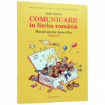 Comunicare in limba romana. Manual pentru clasa a II-a - Semestrul I (Sofia Dobra), Ed. Humanitas