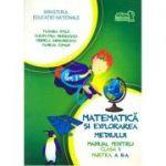 Matematica si explorarea mediului - Manual pentru clasa I - Partea a II-a (cu CD), Ed. Arthur