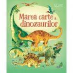 Marea carte a dinozaurilor (Usborne) - Usborne Books