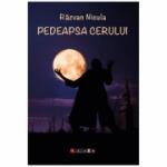 Pedeapsa cerului - Razvan Nicula