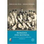 Romanii din Bistrita. Volumul II - Mircea Gelu Buta, Adrian Onofreiu