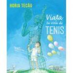 Viata in ritm de tenis - Horia Tecau