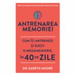 Antrenarea memoriei - Dr. Gareth Moore