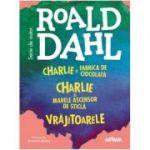 Box set cu 3 titluri de Roald Dahl: Charlie si Fabrica de Ciocolata, Charlie si Marele Ascensor de Sticla si Vrajitoarele
