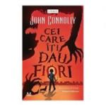 Cei care iti dau fiori. Samuel Johnson 3 - John Connolly