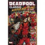 Deadpool Classic Vol. 22: Murder Most Fowl - Stuart Moore, Fred van Lente, Cullen Bunn