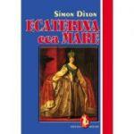 Ecaterina cea Mare - Simon Dixon