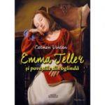 Emma Teller si povestile din oglinda - Carmen Vintan