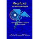 Metafizica astropsihopatologica - Andrei Emanuel Popescu
