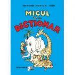 Micul meu dictionar - Victoria Pieptan Dor