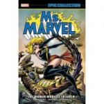 Ms. Marvel Epic Collection: The Woman Who Fell To Earth - Chris Claremont, Jim Shooter, David Michelinie