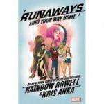 Runaways By Rainbow Rowell Vol. 1: Find Your Way Home - Rainbow Rowell