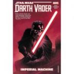 Star Wars: Darth Vader: Dark Lord Of The Sith Vol. 1 - Imperial Machine - Charles Soule