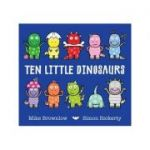 Ten Little Dinosaurs - Mike Brownlow