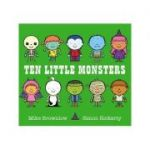 Ten Little Monsters - Mike Brownlow