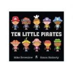 Ten Little Pirates - Mike Brownlow