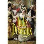 Zile de aur - Jude Deveraux