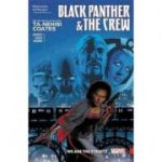 Black Panther And The Crew: We Are The Streets - Ta-Nehisi Coates