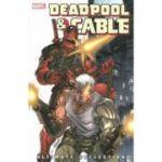 Deadpool & Cable Ultimate Collection - Book 1 - Fabian Nicieza