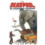 Deadpool By Posehn & Duggan: The Complete Collection Vol. 1 - Gerry Duggan, Brian Posehn