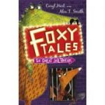 Foxy Tales: The Great Jail Break - Caryl Hart