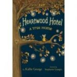 Heartwood Hotel, Book 1: A True Home - Kallie George