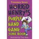 Horrid Henry's Purple Hand Gang Joke Book - Francesca Simon