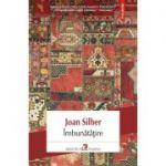 Imbunatatire - Joan Silber