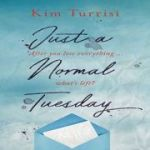Just A Normal Tuesday - Kim Turrisi