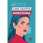 Minciuna - Care Santos