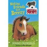 Muddy Paws: Making Friends with Breezy - Jenny Oldfield