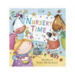 Nursery Time - Mij Kelly, Mary McQuillan