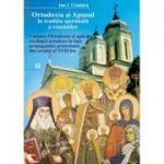 Ortodoxia si Apusul in traditia spirituala a romanilor, volumul II - Ion I. Croitoru