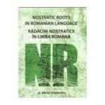 Radacini Nostratice In Limba Romana - Mihai Vinereanu