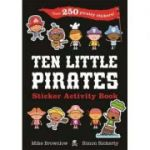 Ten Little Pirates Sticker Activity Book - Mike Brownlow