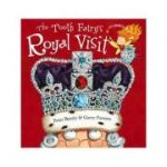 The Tooth Fairy's Royal Visit - Peter Bently