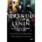 Trenul lui Lenin - Catherine Merridale