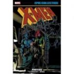X-men Epic Collection: Proteus - Chris Claremont